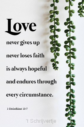 Wenskaart love never gives up